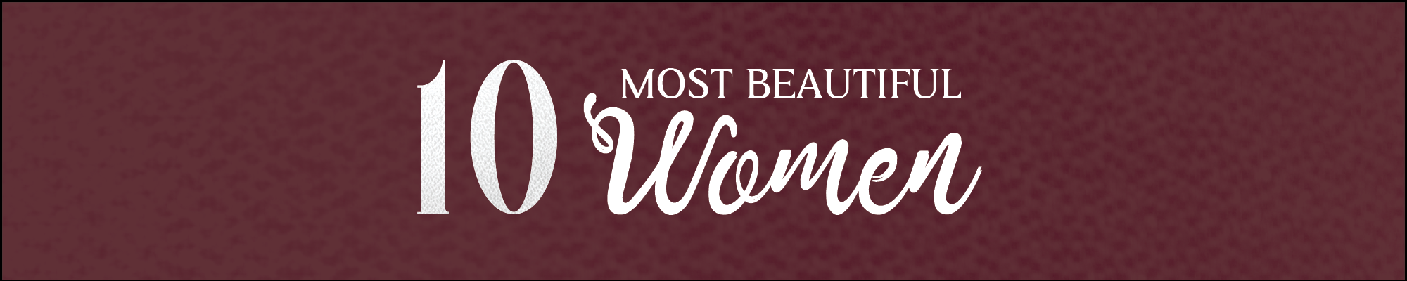 10 most beautiful women