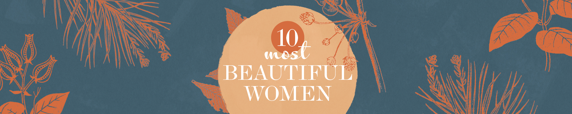 10 Most Beautiful Women 2019