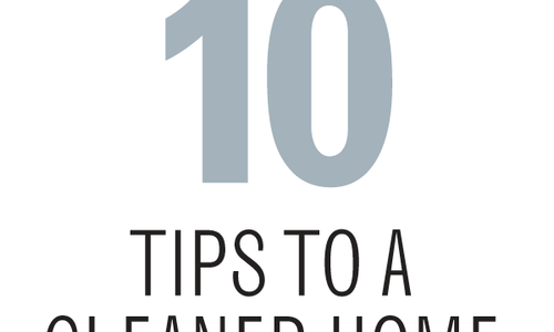 10 Tips to a Cleaner Home