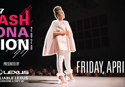417 Magazine's Fashionation presented by Reliable Lexus