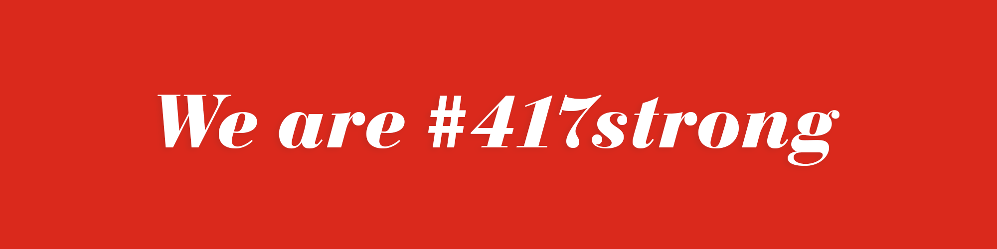 We are #417strong