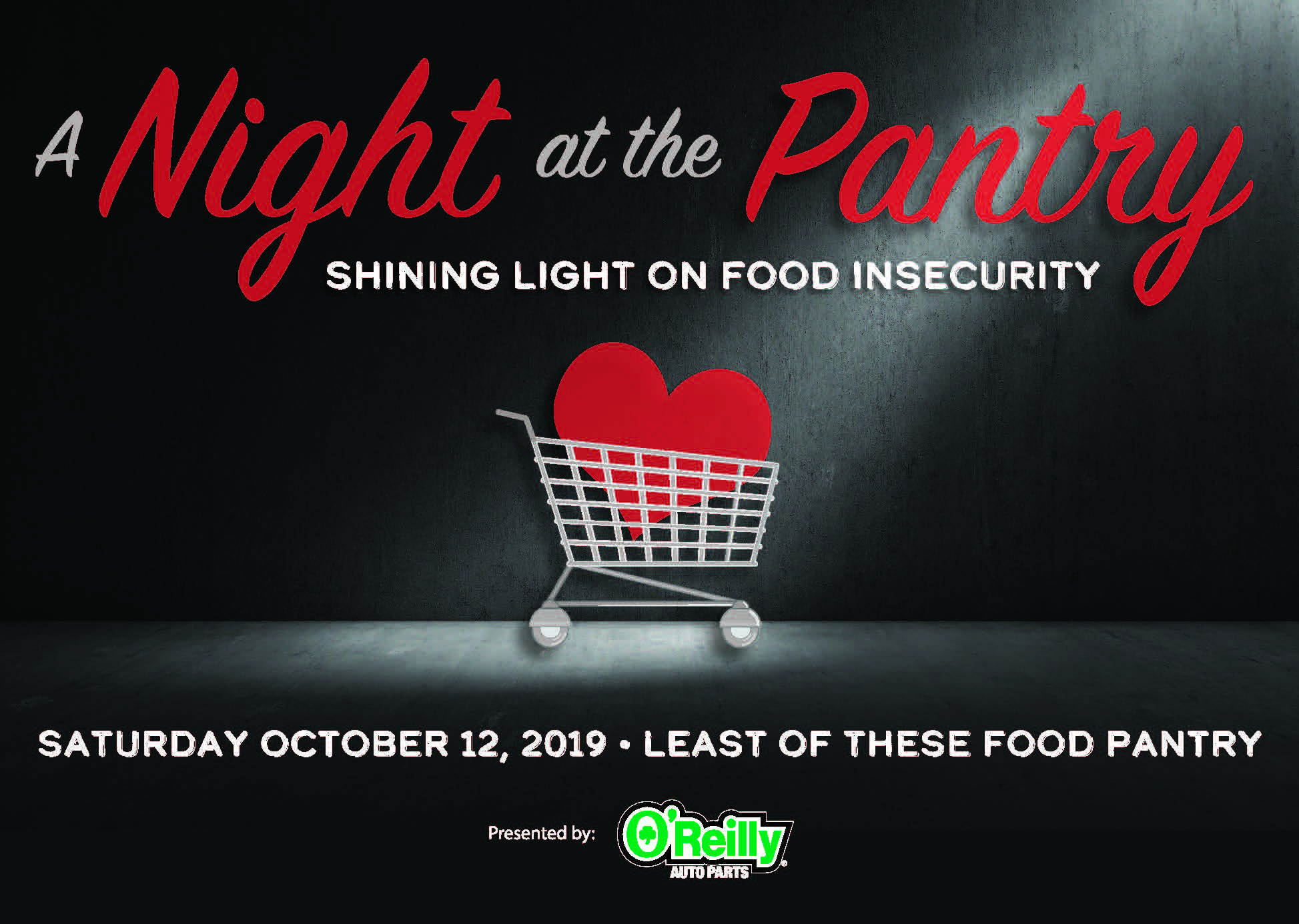A Night at the Pantry Presented by O'Reilly Auto Parts Shining Light on Food Insecurity