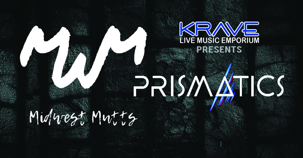Midwest Mutts & Prismatic at Krave in Springfield MO