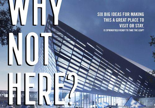 Biz 417 | Why Not Here? | January-February 2020
