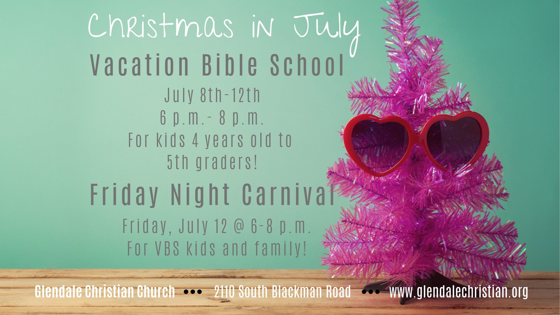 Christmas in July - VBS at GCC