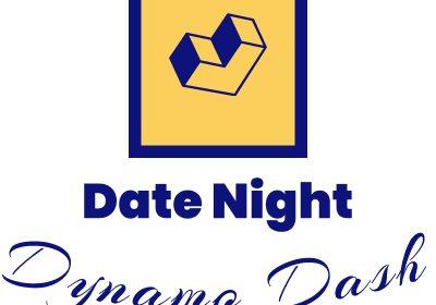 Date Night Dynamo Dash
