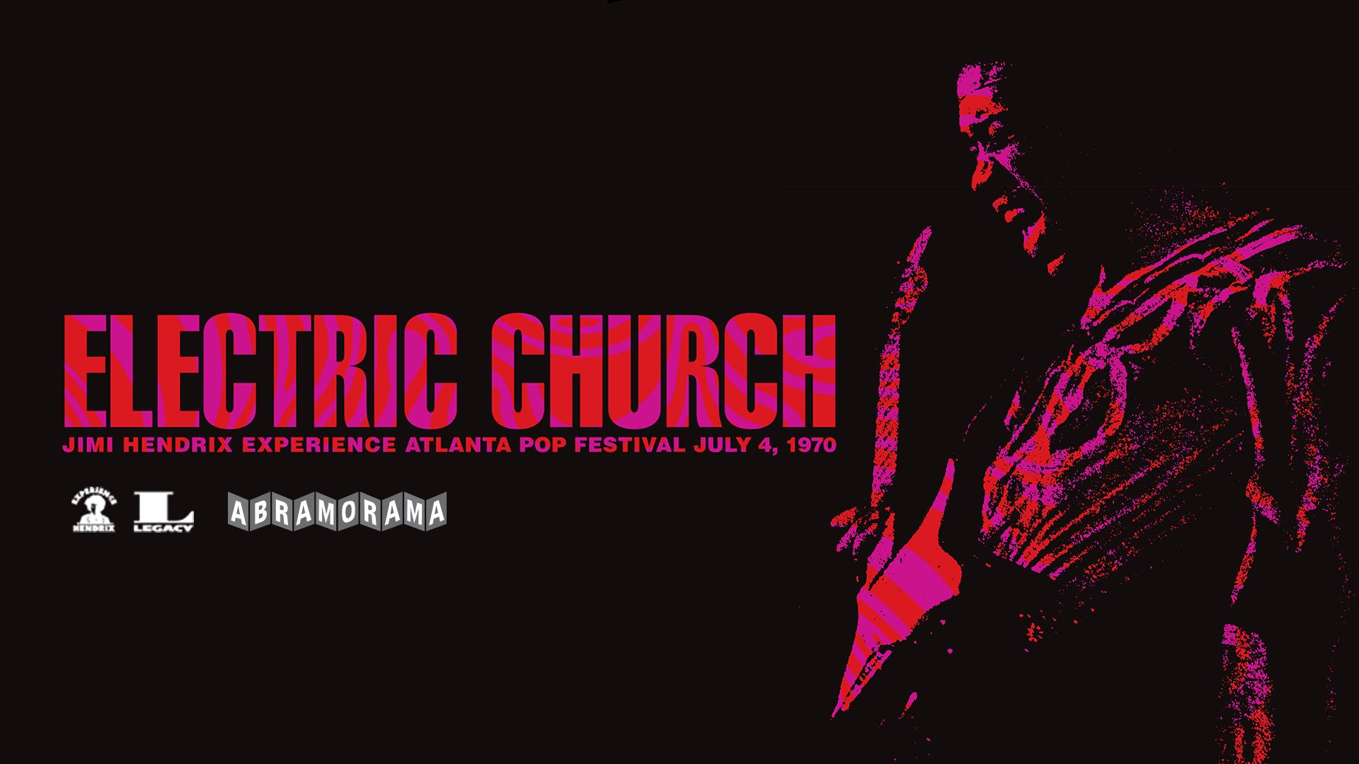 Electric Church: Jimi Hendrix Experience Atlanta Pop Festival 1970 in Springfield, MO