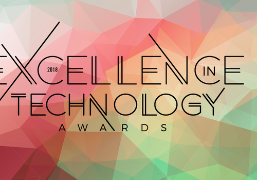 2018 Excellence in Technology Awards