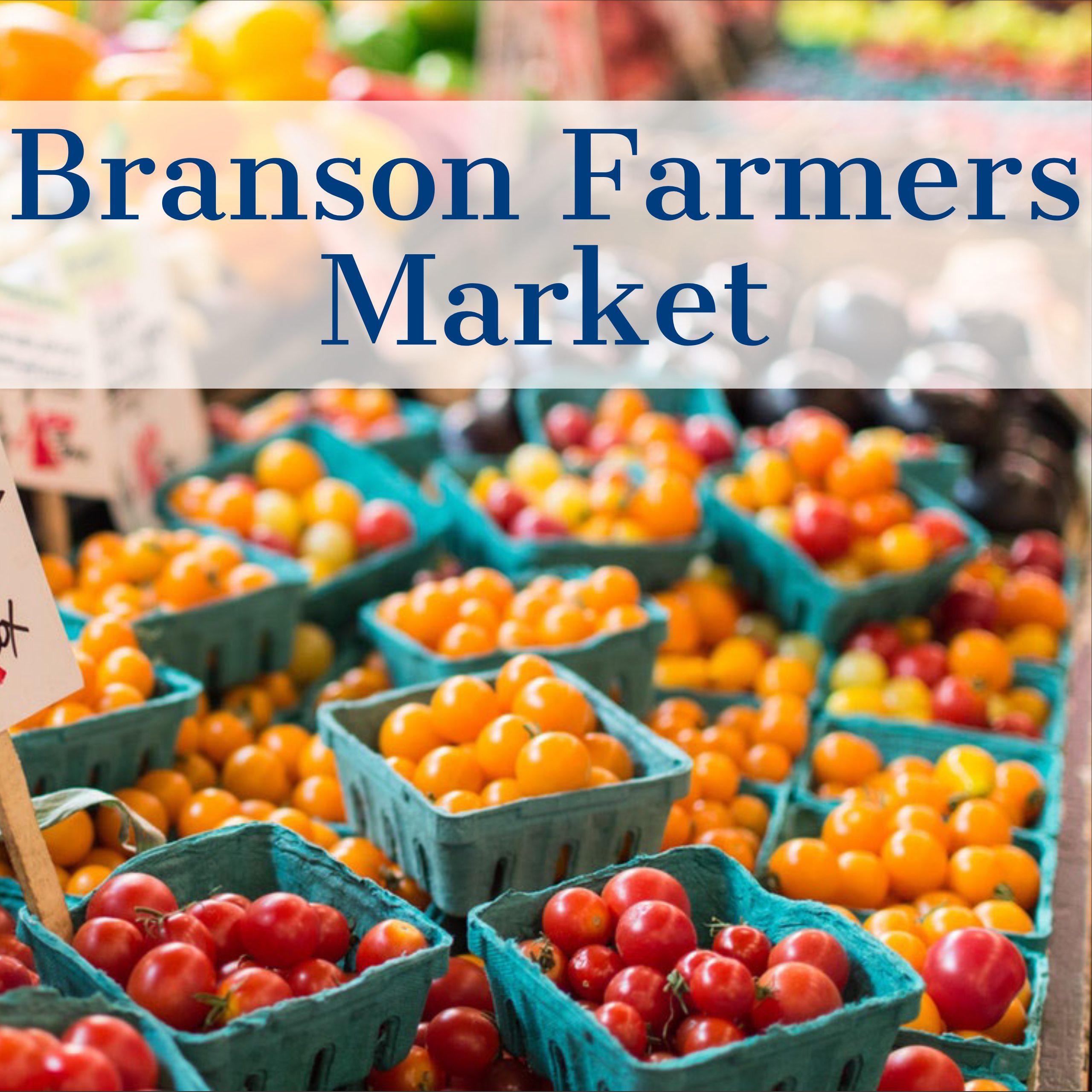 Attend the Branson Farmer's Market in Branson, MO
