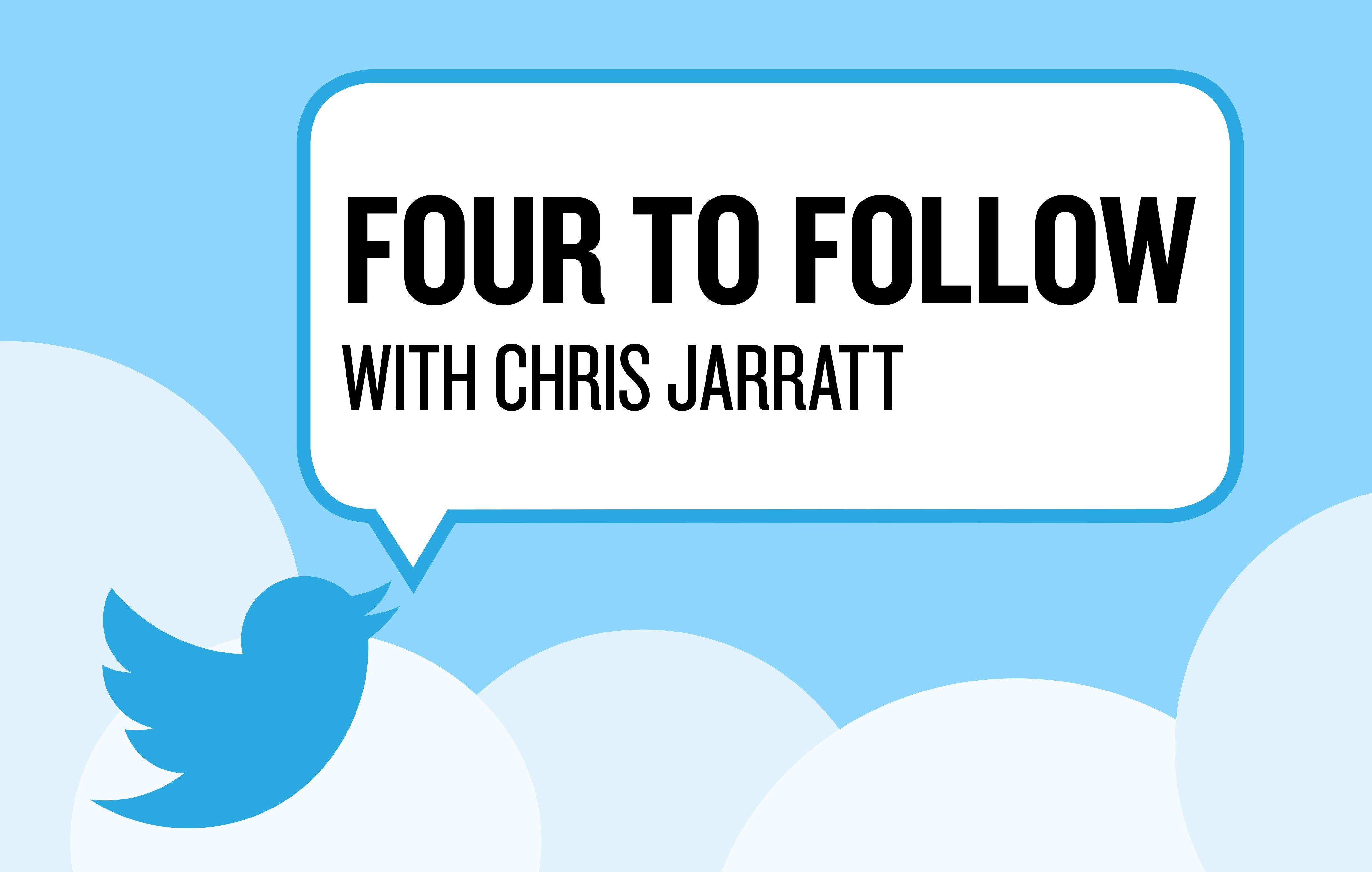 Four to Follow on Twitter with Chris Jarratt of Revel Advertising