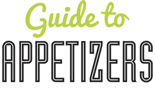Guide to Appetizers