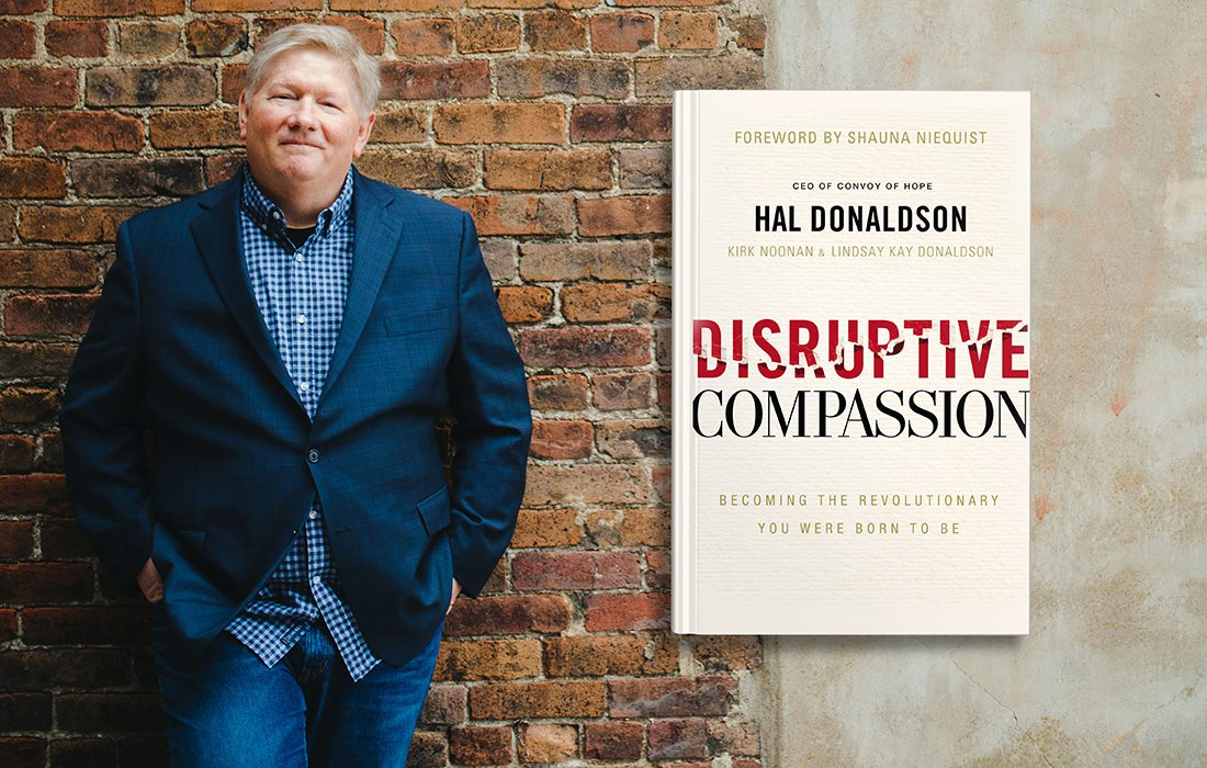 Hal Donaldson of Convoy of Hope with his book Disruptive Compassion