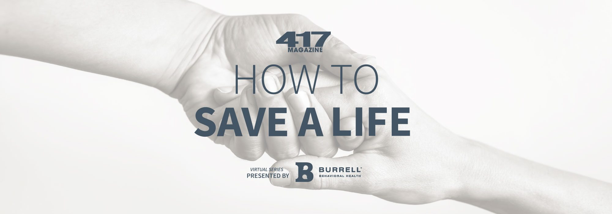 417 Magazine's How to Save a Life Suicide Prevention Series