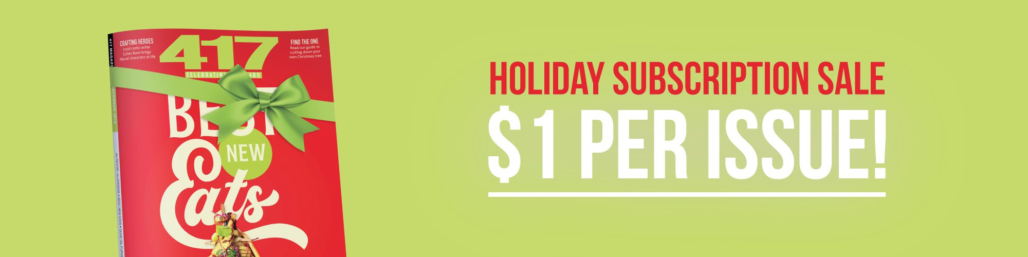 417 Magazine's Holiday Sale | 1 year for $12