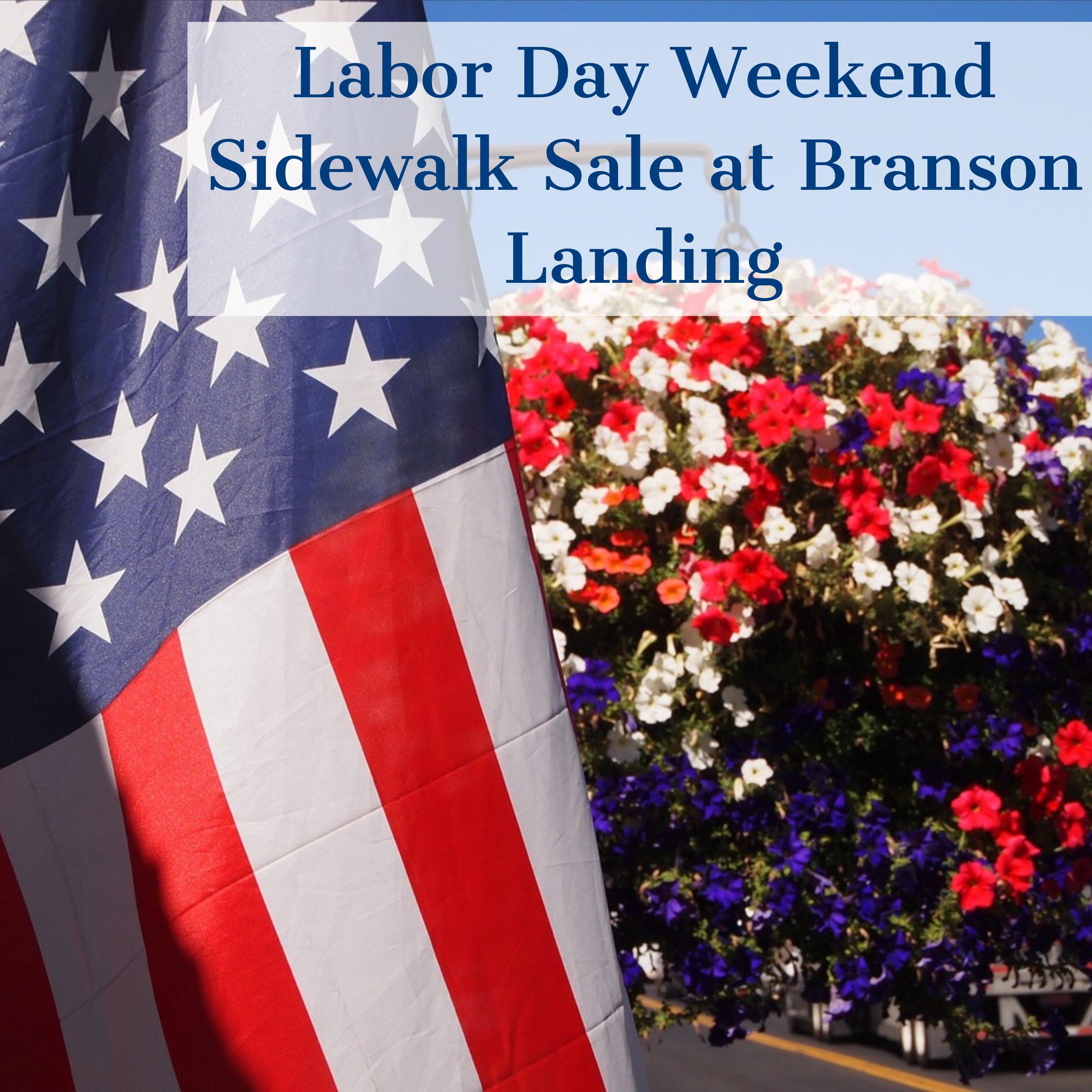 Labor Day Sidewalk Sale at The Branson Landing in Branson, MO