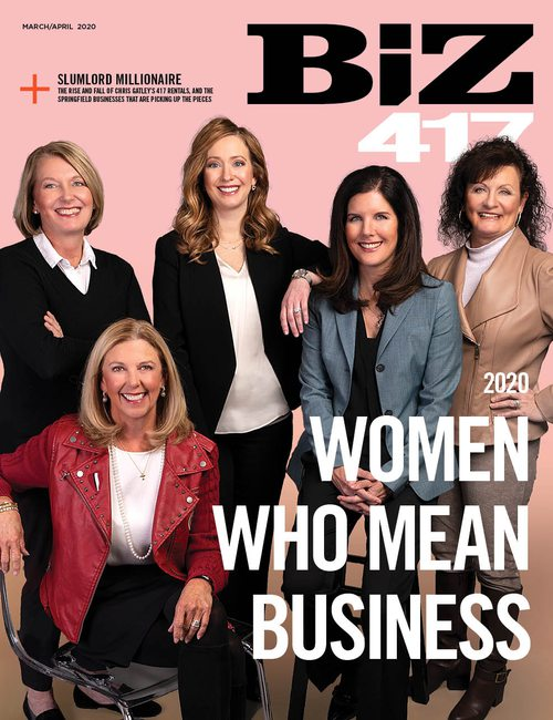 Biz 417 | Women Who Mean Business | March-April 2020