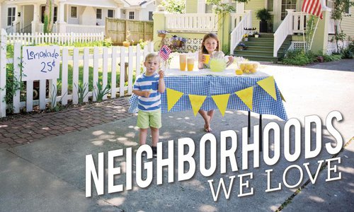 Neighborhoods We Love