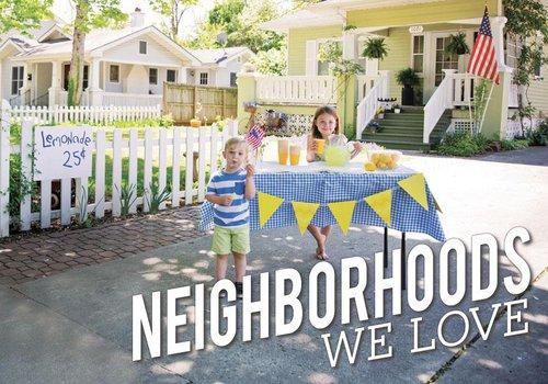 Neighborhoods We Love