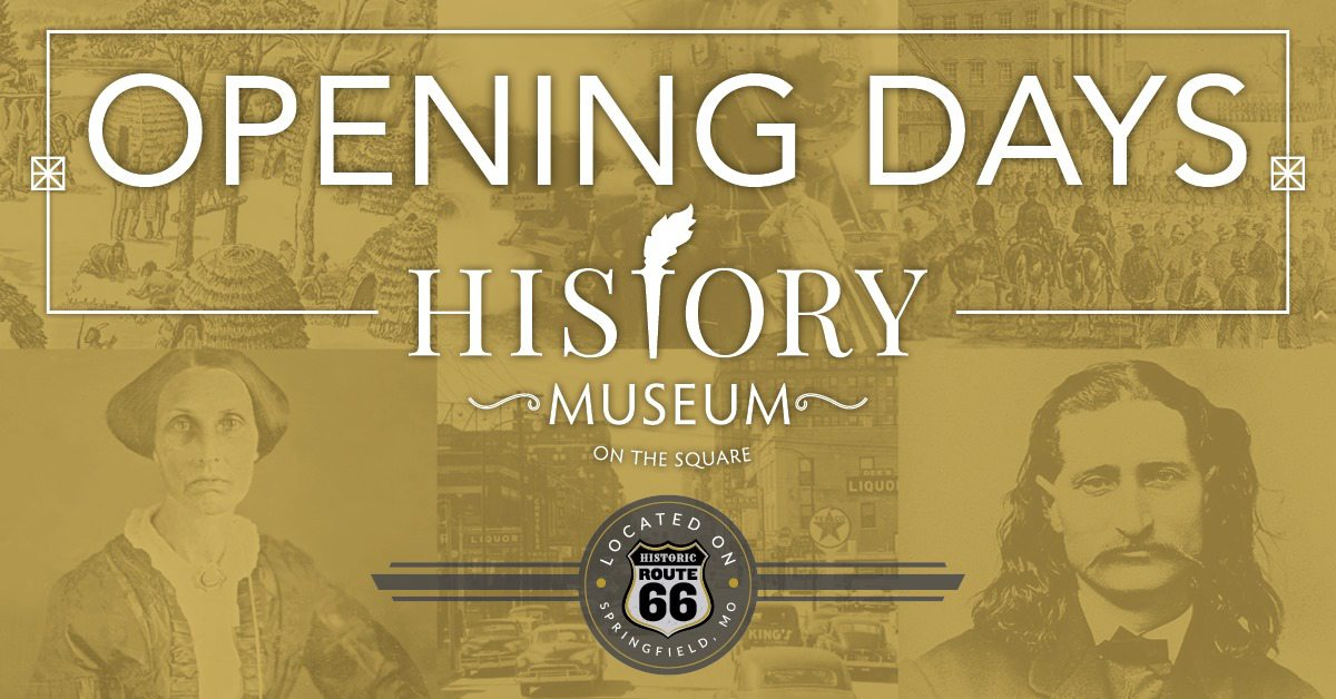 Opening Days of the History Museum on the Square in Springfield, MO.