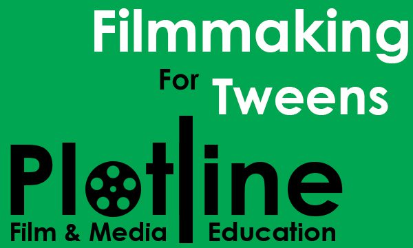 Plotline Filmmaking for Tweens
