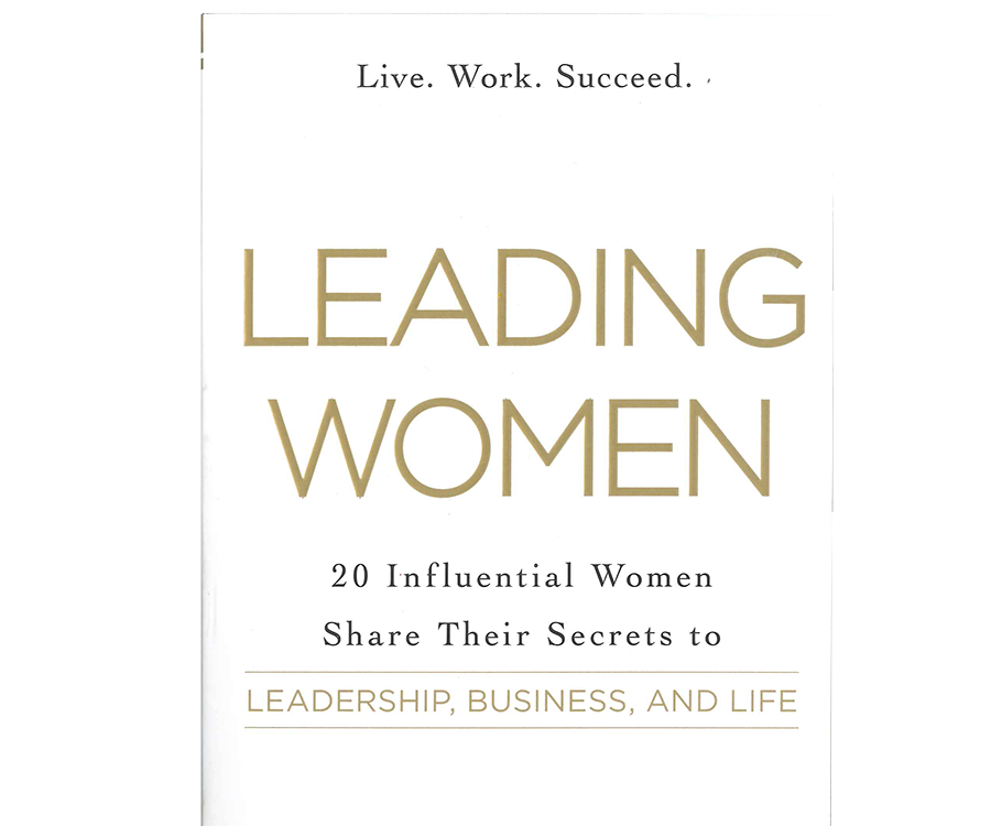Leading Women by Nancy D. O'Reilly.