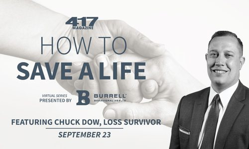 417 Magazine's How to Save a Life Suicide Prevention Series featuring Kevin Hines and Chuck Dow
