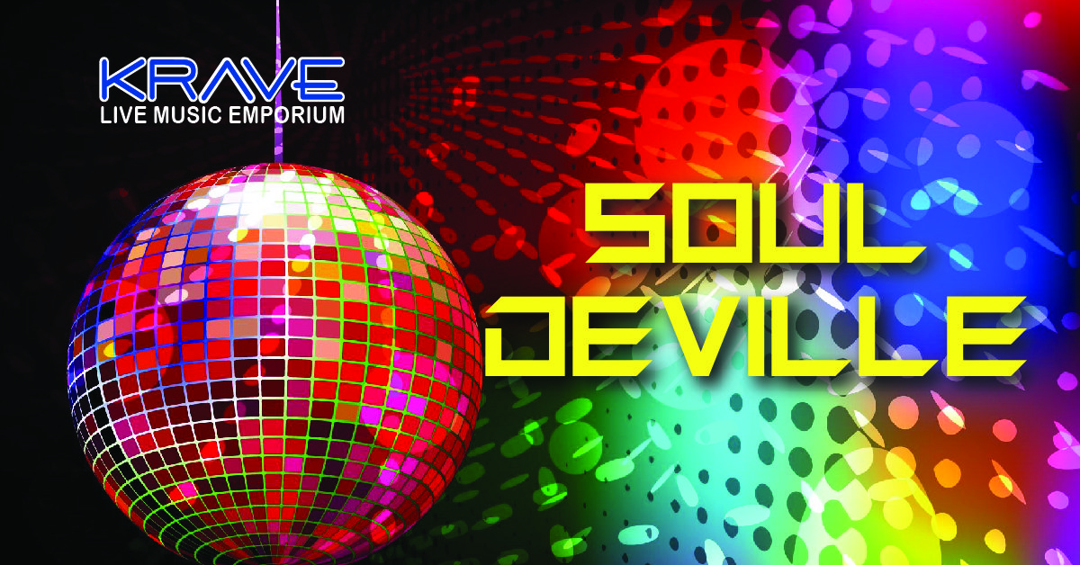 See Soul Deville at Krave in Springfield, MO