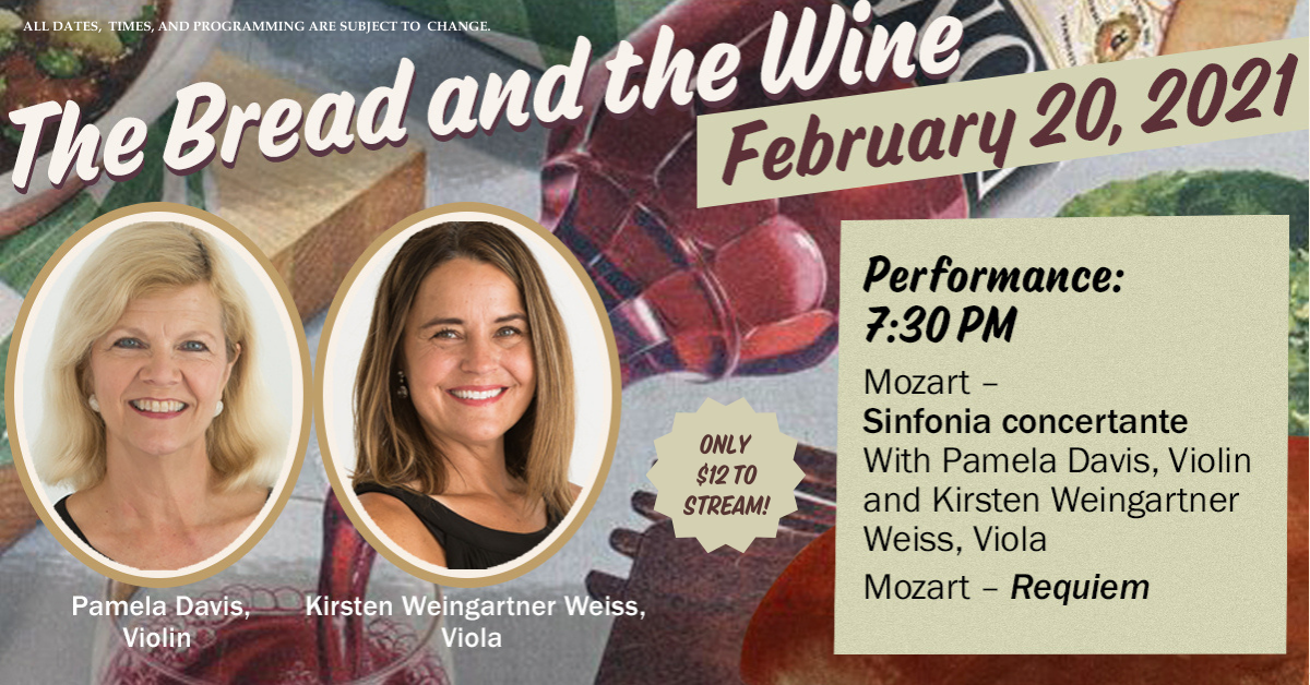 Springfield Symphony's The Bread and the Wine Livestream Concert