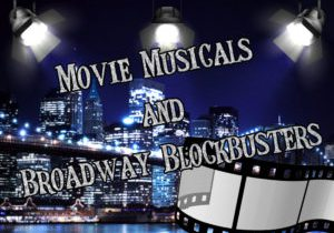 Summer Stages- Mega Movie Musicals and Broadway Blockbusters