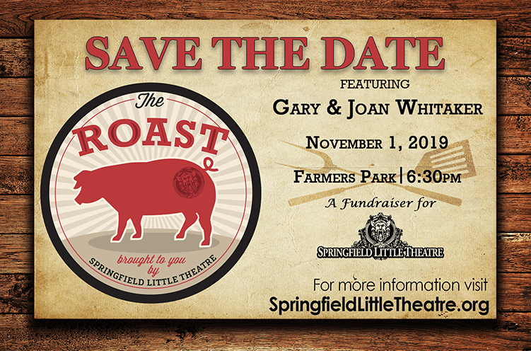 The Roast of Gary & Joan Whitaker benefiting Springfield Little Theatre