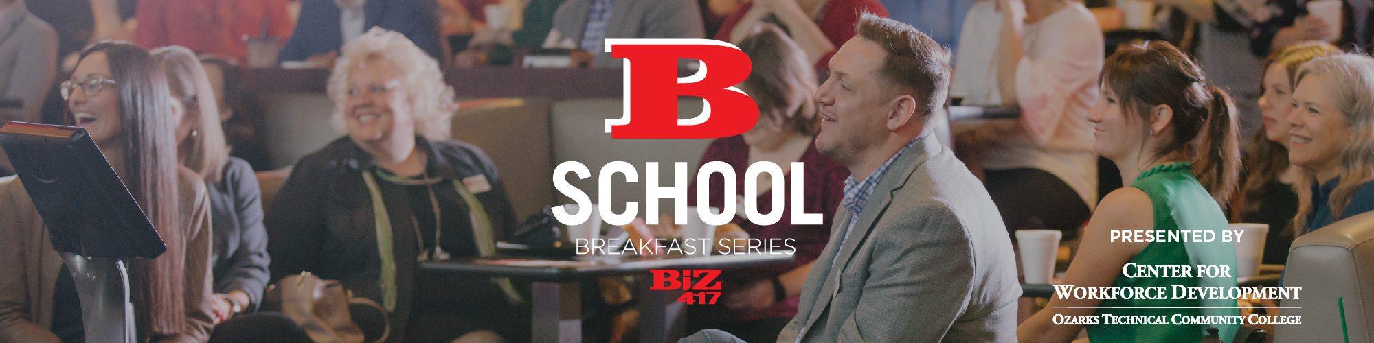 Biz 417's B-School Breakfast Series