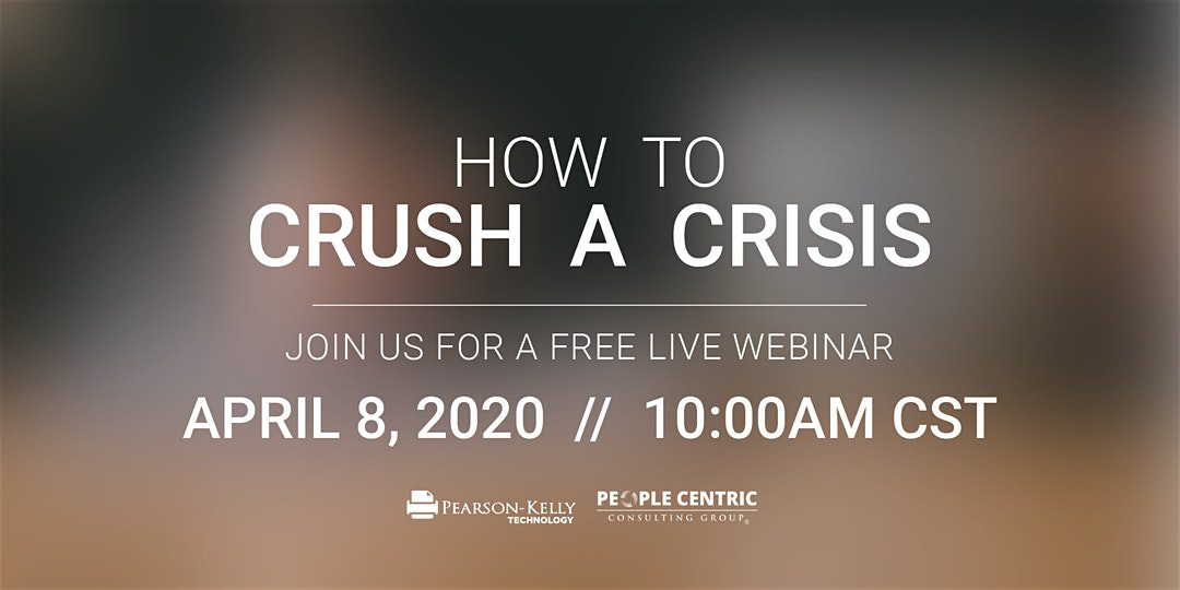 How to Crush a Crisis