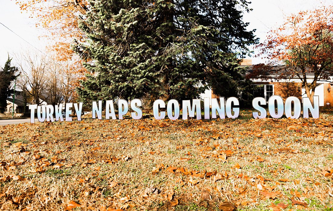 """The sign at the corner of National Avenue and Loren Street that reads """"Turkey naps coming soon"""""""